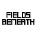 The Fields Beneath