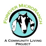 Forever MicroRanch: A Community Living Project