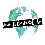 No Planet B Festival