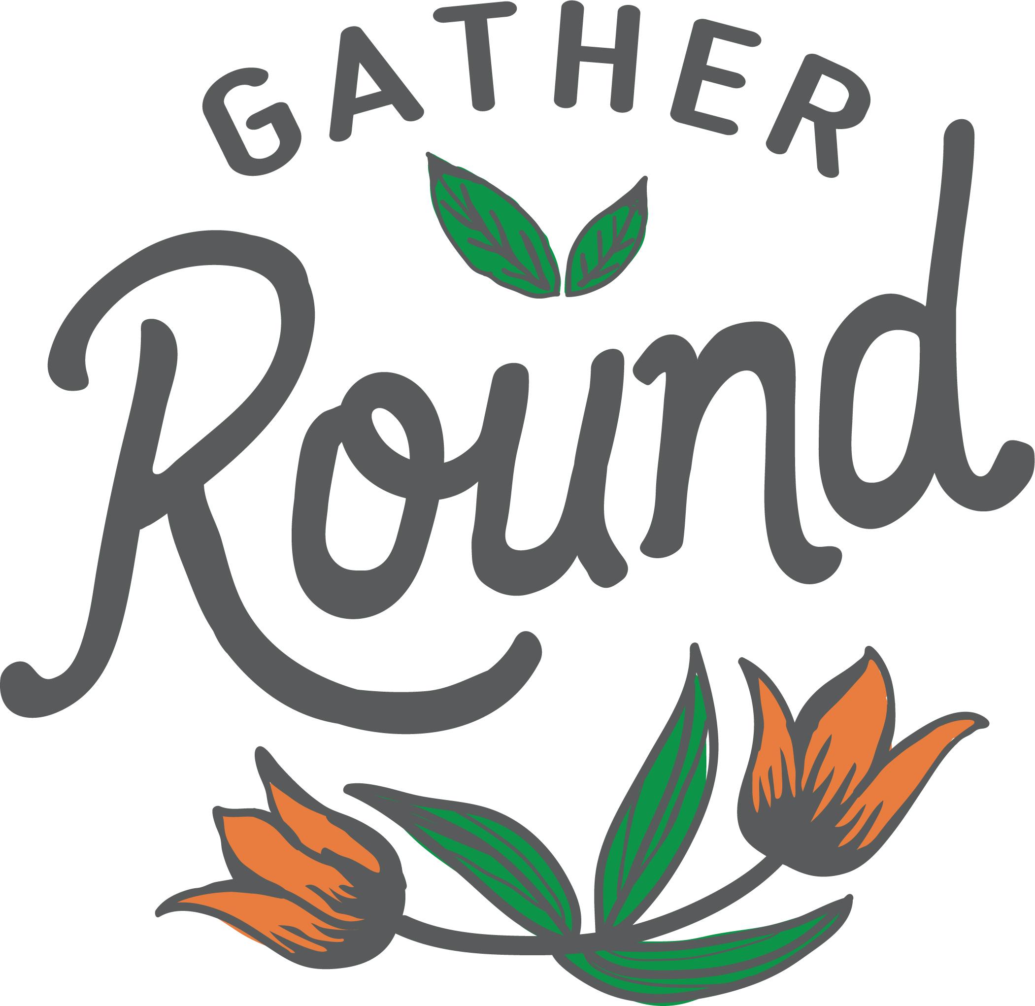 Gather Round Foods