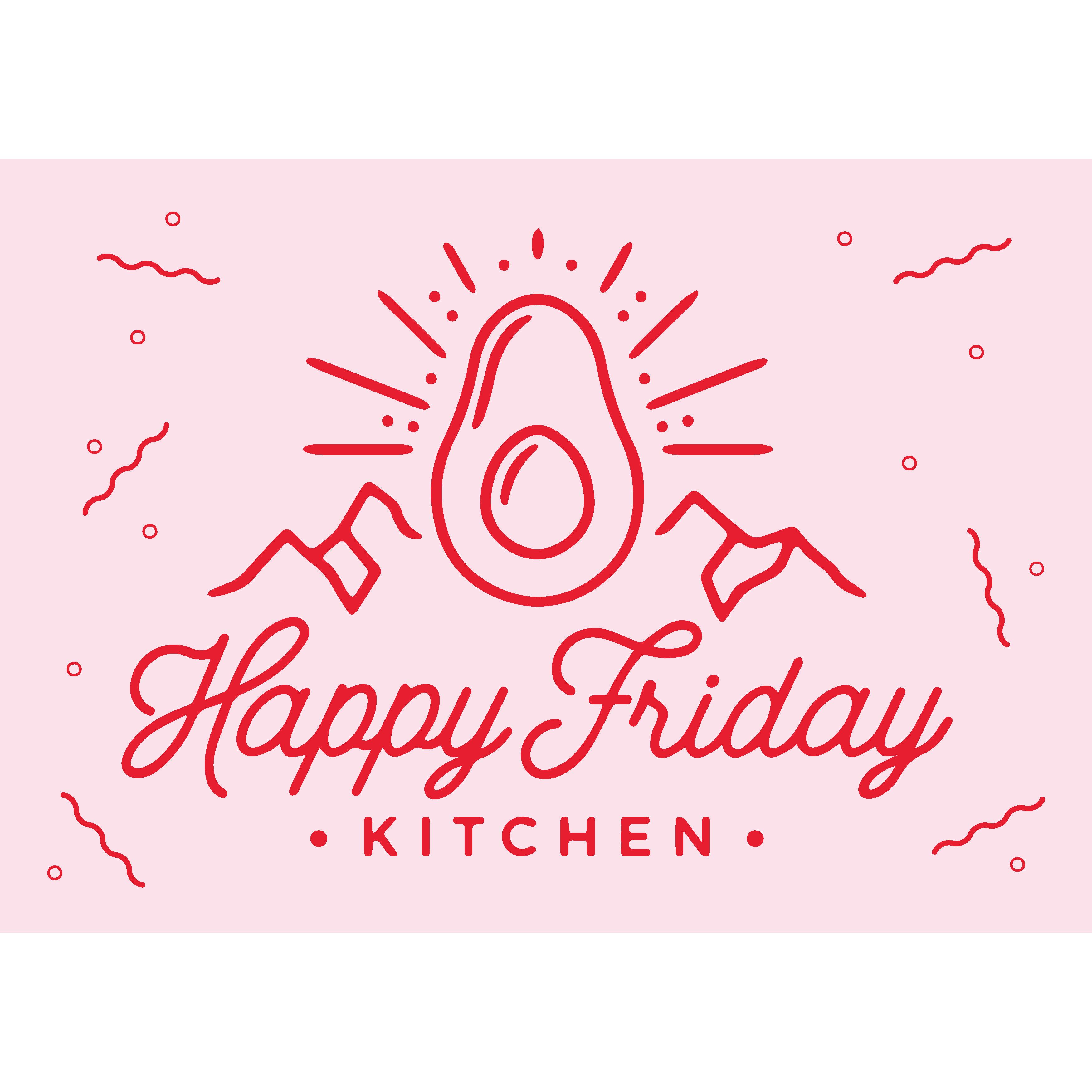 Happy Friday Kitchen